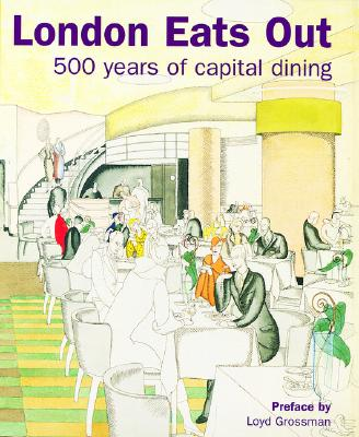 Image for LONDON EATS OUT 1500-2000: 500 YEARS OF CAPITAL DINING