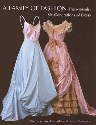 Image for A Family of Fashion: The Messel Dress Collection