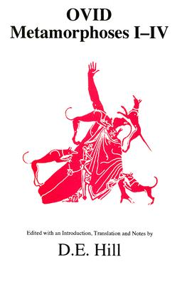 Image for Ovid: Metamorphoses: Books I-IV (Aris and Phillips Classical Texts) (Bks. I-IV)