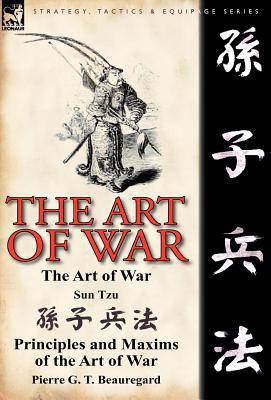 The Art of War, Tzu, Sun; Beauregard, Pierre G. T.