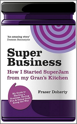 Image for SuperBusiness: How I Started SuperJam from My Gran's Kitchen
