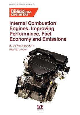 Internal Combustion Engines: Improving Performance, Fuel Economy and Emissions, Institution of Mechanical Engineers