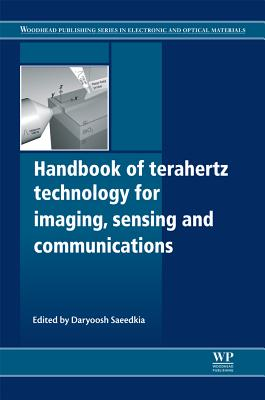 Handbook of Terahertz Technology for Imaging, Sensing and Communications (Woodhead Publishing Series in Electronic and Optical Materials)
