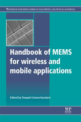 Handbook of Mems for Wireless and Mobile Applications (Woodhead Publishing Series in Electronic and Optical Materials)