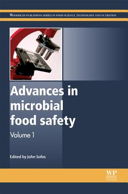 Image for Advances in Microbial Food Safety (Woodhead Publishing Series in Food Science, Technology and Nutrition)