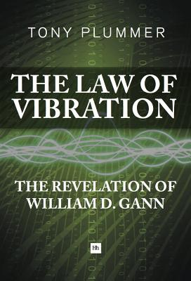 Image for The Law of Vibration: The revelation of William D. Gann