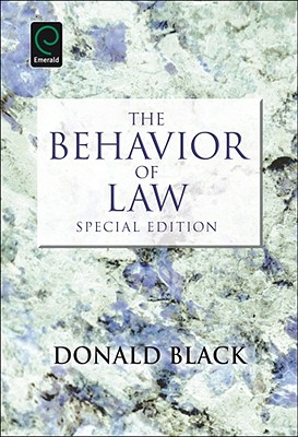 The Behavior of Law, Special Edition, Donald Black