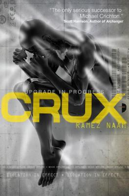 Crux: Nexus Arc Book 2, Naam, Ramez