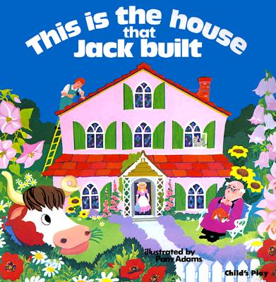 THIS IS THE HOUSE THAT JACK BUILT, ADAMS, PAM