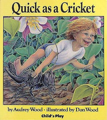 Image for Quick as a Cricket (Child's Play Library)