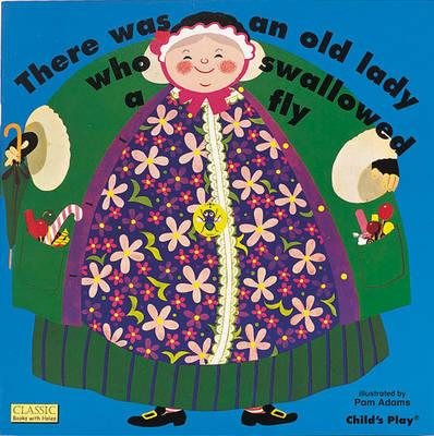 Image for There Was an Old Lady Who Swallowed a Fly - Big Book