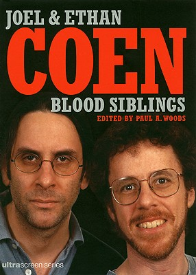 Image for Blood Siblings: The Cinema of Joel Coen and Ethan Coen