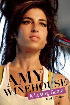 Amy Winehouse A Losing Game, Mick O'Shea