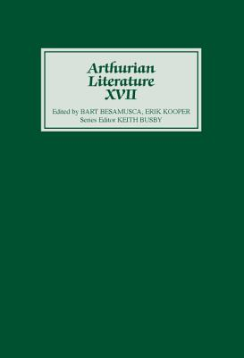 Arthurian Literature XVII, Busby, Keith