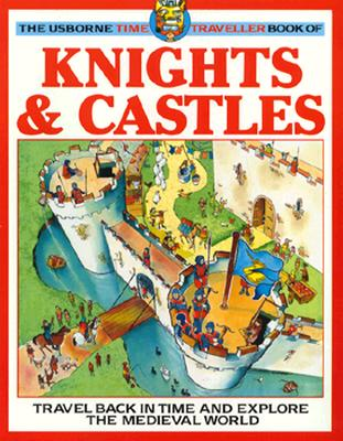 Image for Knights and Castles (Usborne Time Traveller)