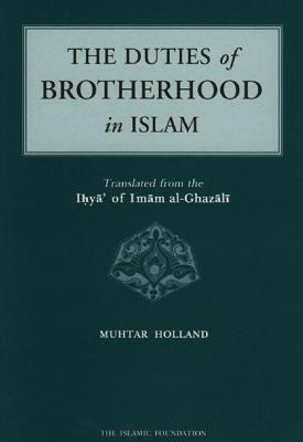 Image for The Duties of Brotherhood in Islam