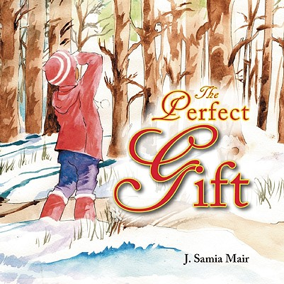 The Perfect Gift, Mair, J. Samia