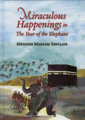 Image for Miraculous Happenings in the Year of the Elephant