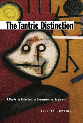 Image for The Tantric Distinction, Revised: A Buddhist's Reflections on Compassion and Emptiness