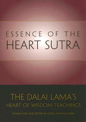 ESSENCE OF THE HEART SUTRA : DALAI LAMA, DALAI LAMA