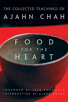 Image for Food for the Heart: The Collected Teachings of Ajahn Chah