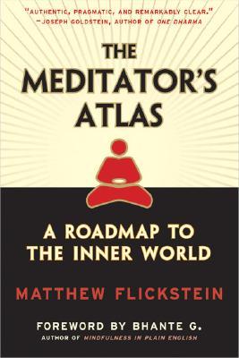 Image for The Meditator's Atlas: A Roadmap to the Inner World