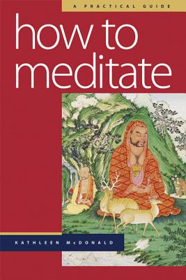 How to Meditate, McDonald, Kathleen