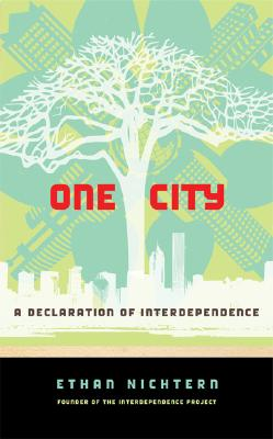 Image for ONE CITY : A DECLARATION OF INTERDEPENDE