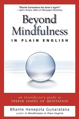 Image for Beyond Mindfulness in Plain English: An Introductory guide to Deeper States of Meditation