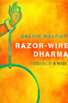Image for Razor-Wire Dharma: A Buddhist Life in Prison