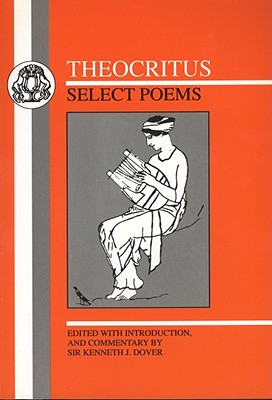 Image for Theocritus: Select Poems (Greek Texts) (English and Greek Edition)