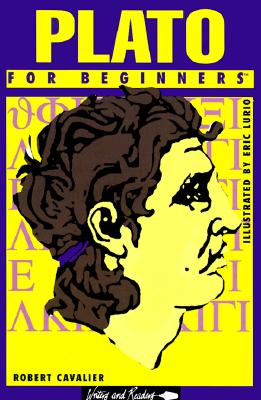 Image for Plato for Beginners (A Writers & Readers Beginners Documentary Comic Book)