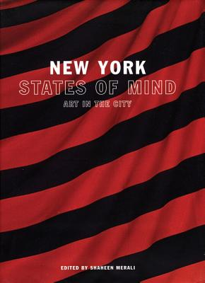 Image for New York States of Mind: Art and the City