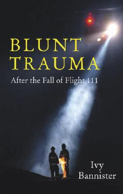 Image for Blunt Trauma: After the Fall of Flight 111