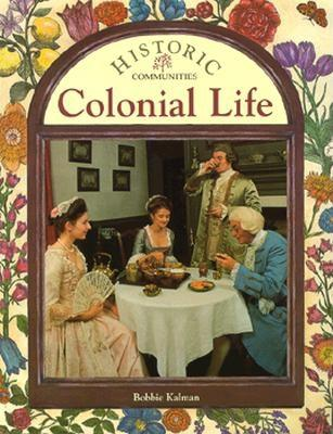 Image for Colonial Life (Historic Communities)