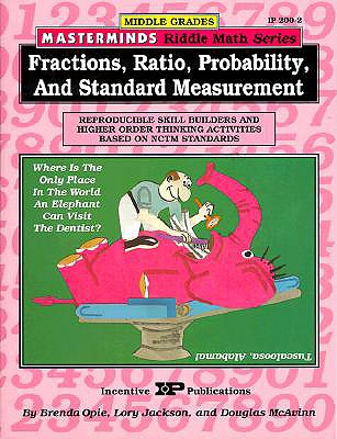Image for Masterminds Riddle Math for Middle Grades: Fractions, Ratio, Probability, and Standard Measurement: Reproducible Skill Builders and Higher Order Thinking Activities Based on NCTM Standards