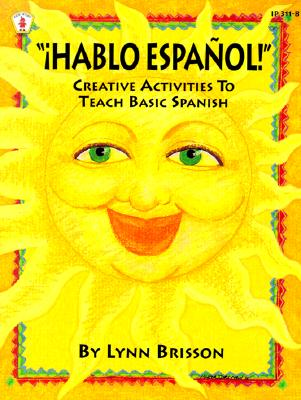 Image for Hablo Espanol: Creative Activities To Teach Basic Spanish (Kids' Stuff) (Spanish and English Edition)