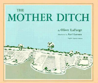 The Mother Ditch, La Farge, Oliver