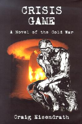 Image for Crisis Game : A Novel of the Cold War