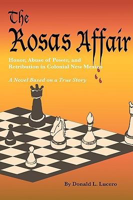 The Rosas Affair, Donald L. Lucero