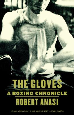 Image for The Gloves: A Boxing Chronicle