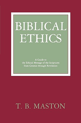 Image for BIBLICAL ETHICS