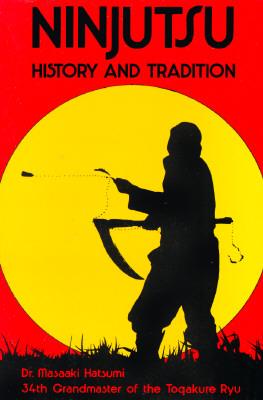 Image for Ninjutsu: History and Tradition