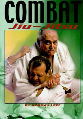 Combat Jiu-Jitsu, Leff, Norman