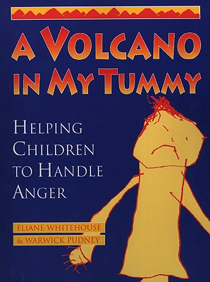 Image for A Volcano in My Tummy: Helping Children to Handle Anger
