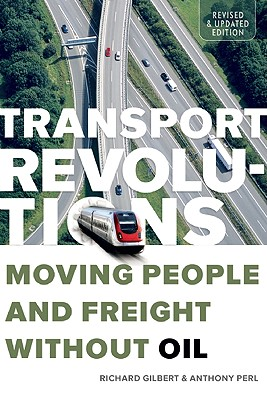 Image for Transport Revolutions: Moving People and Freight Without Oil