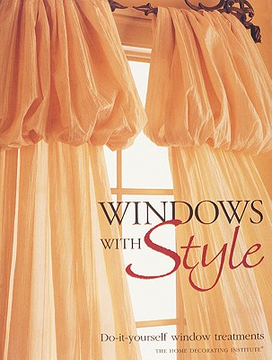 Image for Windows with Style: Do-it-yourself window treatments
