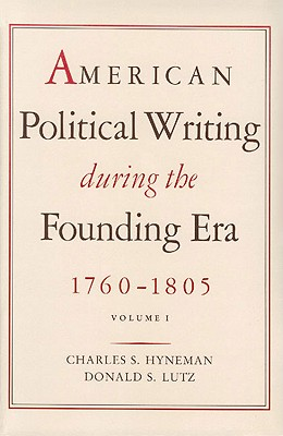 Image for American Political Writing During the Founding Era: Volume 1 PB