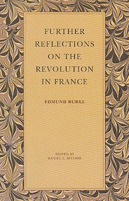 Image for Further Reflections on the Revolution in France