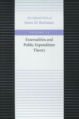 Image for Externalities and Public Expenditure Theory (Collected Works of James M. Buchanan)